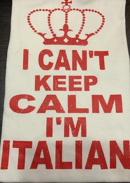 Can't Keep Calm I'm Italian