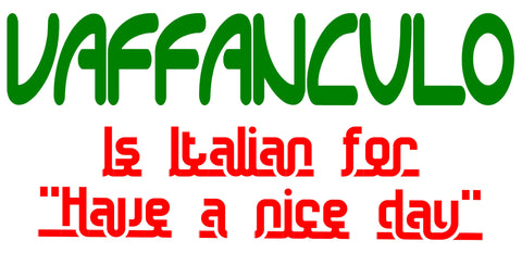 Italian Have A Nice Day
