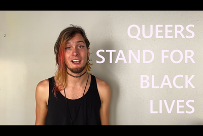 Queers Stand For Black Lives!