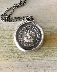 I die for those I love.  Pelican in her piety, Motherhood pendant. sterling silver antique wax seal impression.