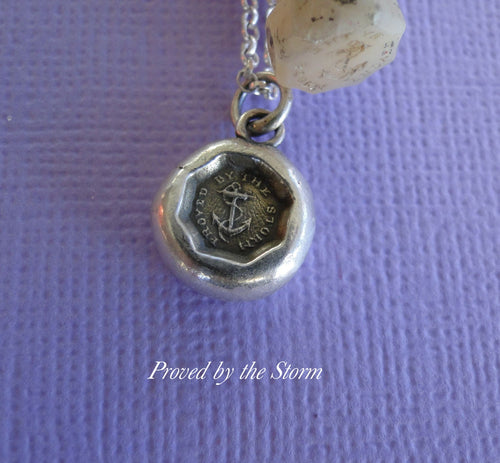 Proved by the Storm.... antique wax seal, sterling silver, survivor, succeed, successful pendant
