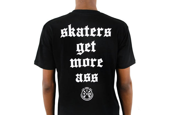 Skaters Get More Ass BLACK