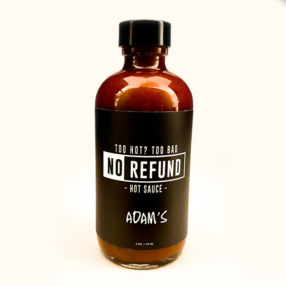 No Refund Hot Sauce, Adam's - 4 oz