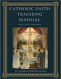 Catholic Faith Teaching manual, Level 1 Holy Communion **Available Now**