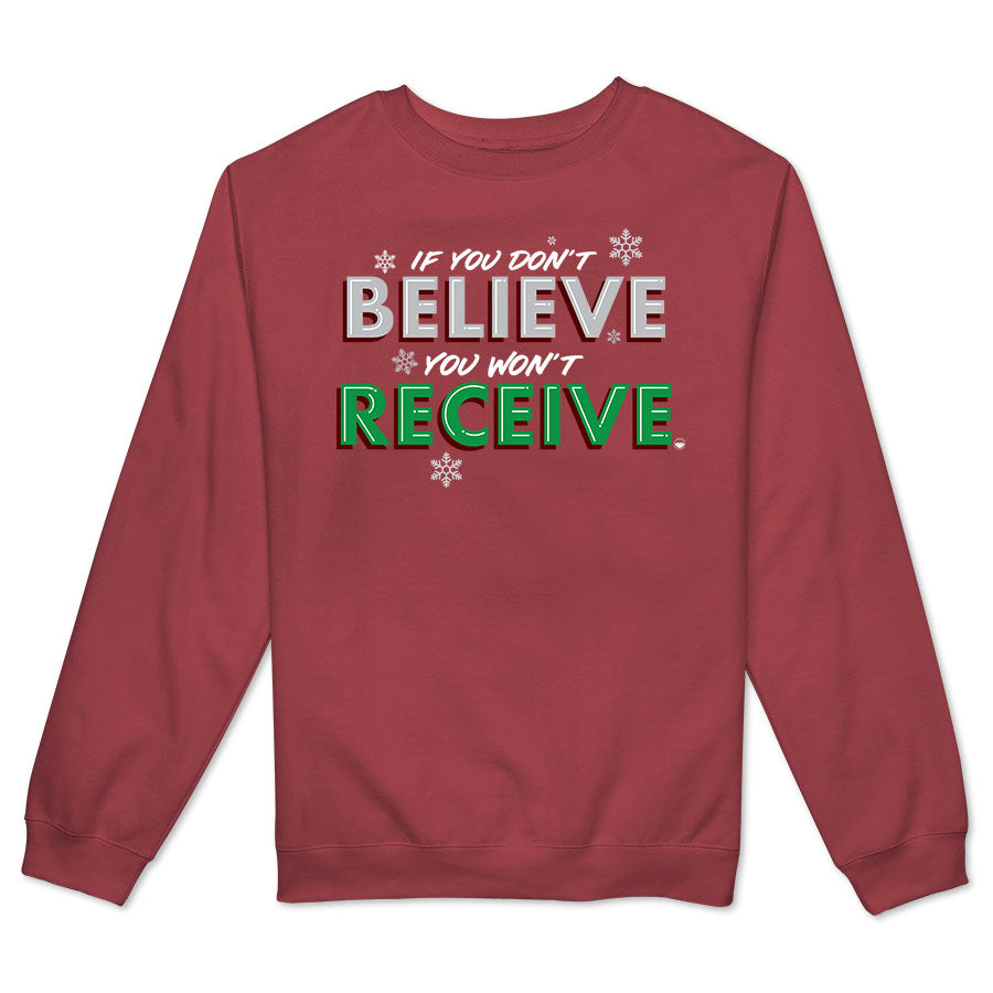 Believe to Receive Women's Crewneck Fleece