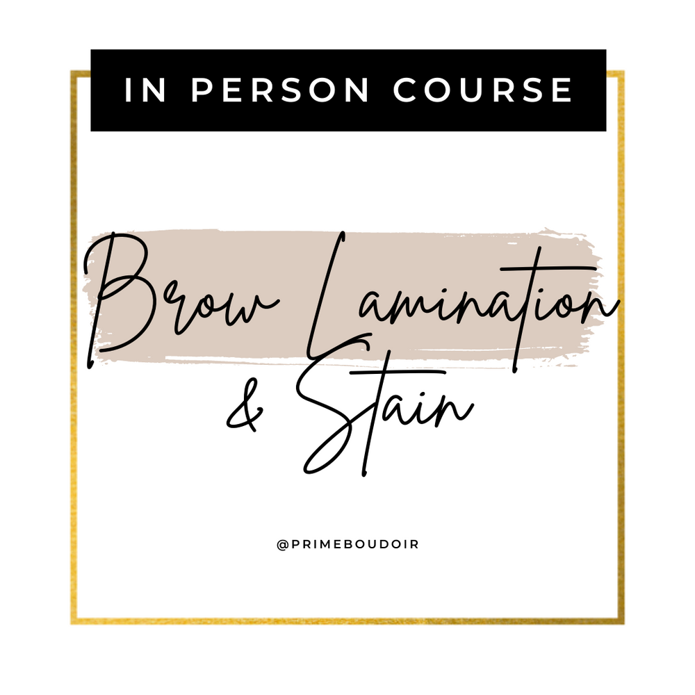 Brow Lamination & Stain Course