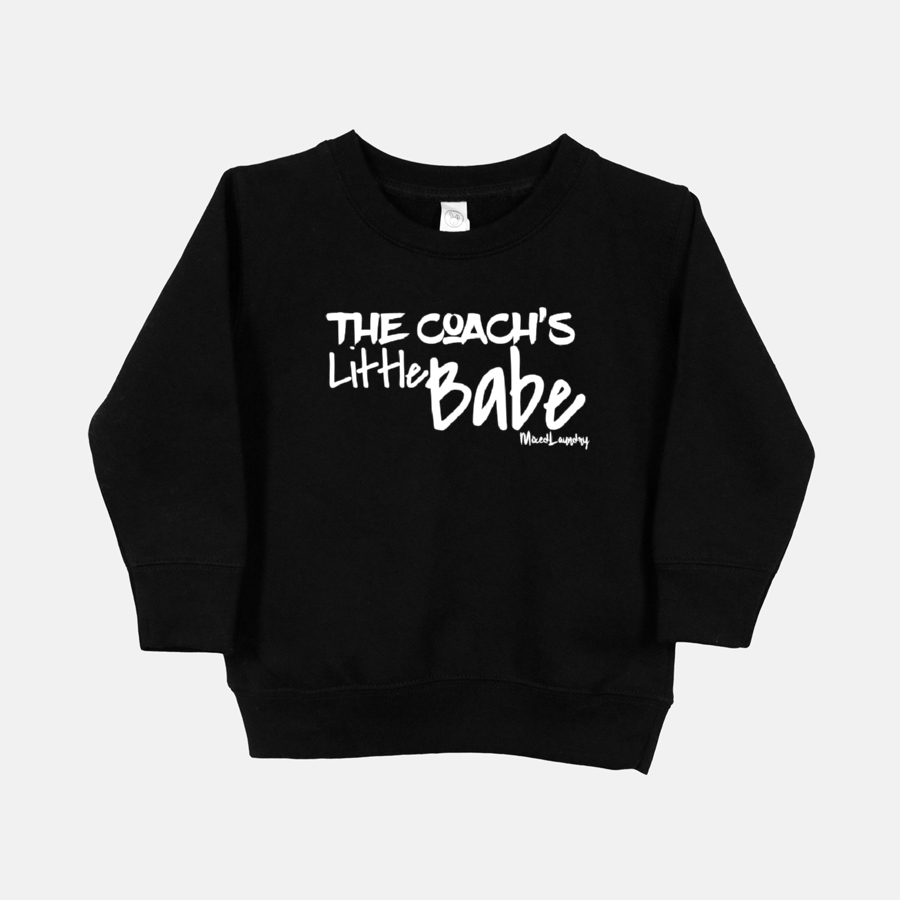 The Coach's Little Babe |Toddler Crew Neck Sweatshirt