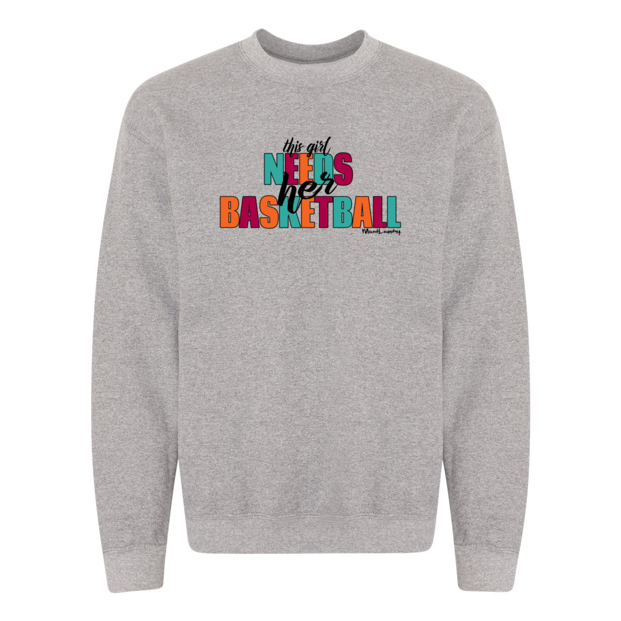 This Girl Needs Her Basketball | Unisex Crewneck Sweatshirt