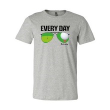 "Load image into Gallery viewer, Golf ""Every Day"" 