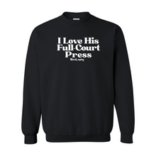 Load image into Gallery viewer, I Love His Full-Court Press | Crewneck Sweatshirt