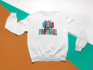 This Girl Needs Her Football | Unisex Crewneck Sweatshirt