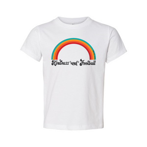 Kindness and Football Rainbow | Toddler Tee