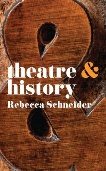 Theatre and History