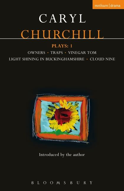 Churchill Plays: v.1: Owners; Traps; Vinegar Tom; Light Shining in Buckinghamshire; Cloud Nine