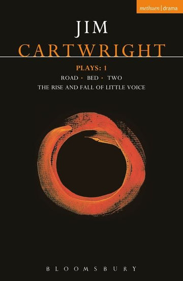 Cartwright Plays: v.1: Road, Bed, Two, Rise and Fall of Little Voice