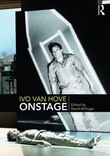 Ivo van Hove On Stage