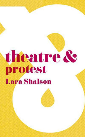 Theatre and Protest