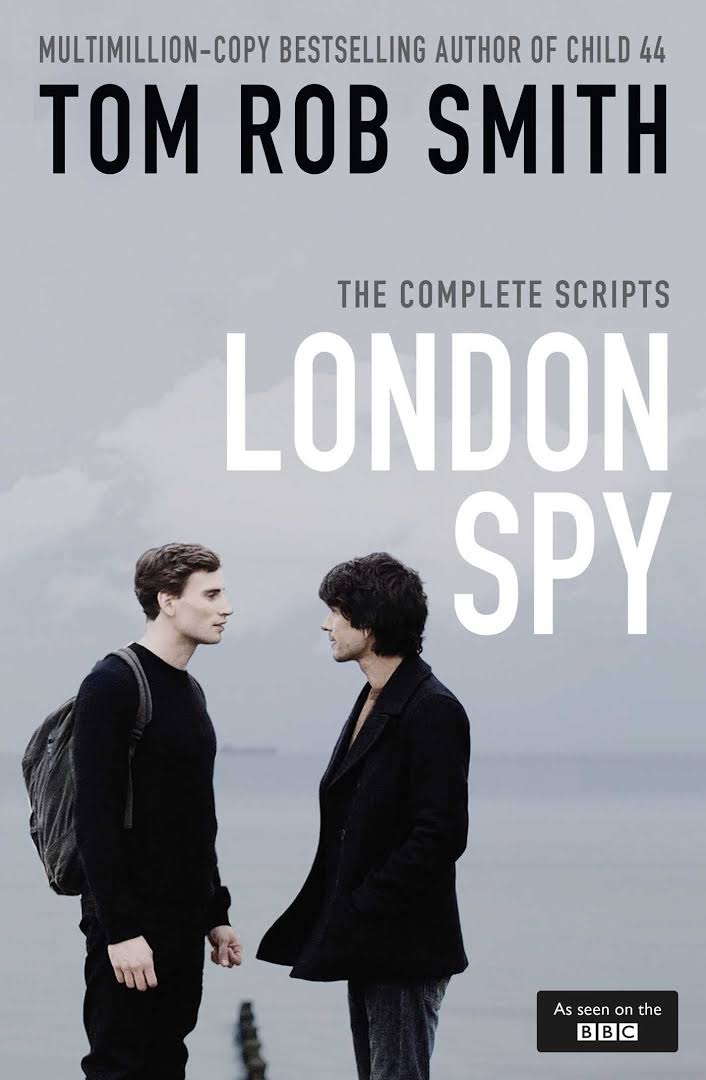London Spy - The Complete Scripts