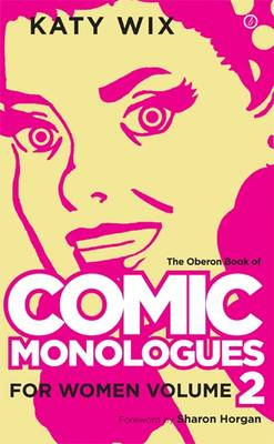 Comic Monologues for Women - Volume 2