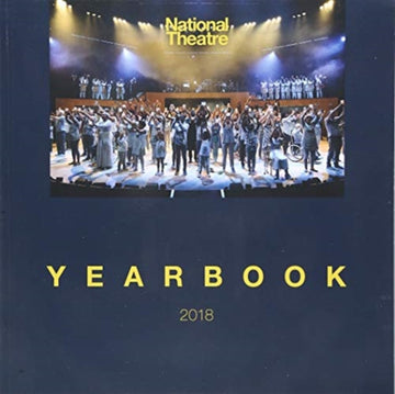 The National Theatre Yearbook : 2018