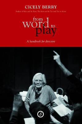 From Word To Play: A Textual Handbook for Actors and Directors