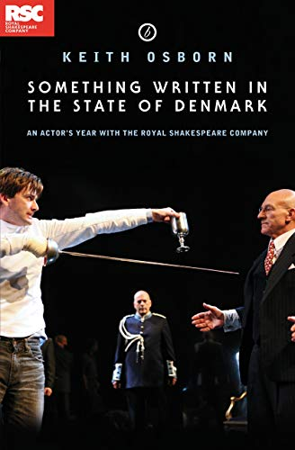 Something Written in the State of Denmark: An Actor's Year with the RSC