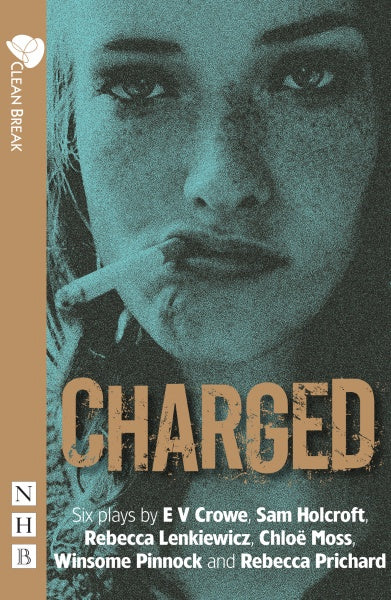 Charged: Six plays about women, crime and justice