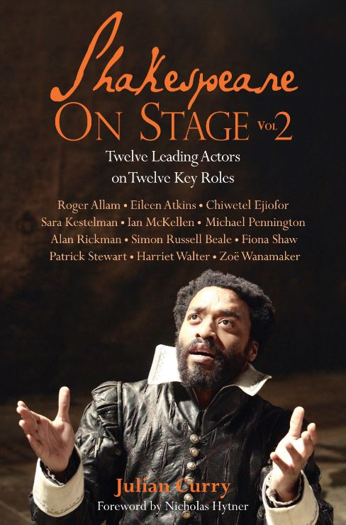 Shakespeare on Stage: Volume Two