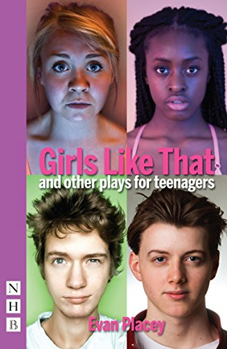 Girls Like That: and other plays for Teenagers