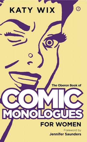 Comic Monologues for Women - Volume 1