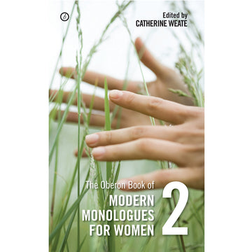 Oberon Book of Modern Monologues for Women Volume Two