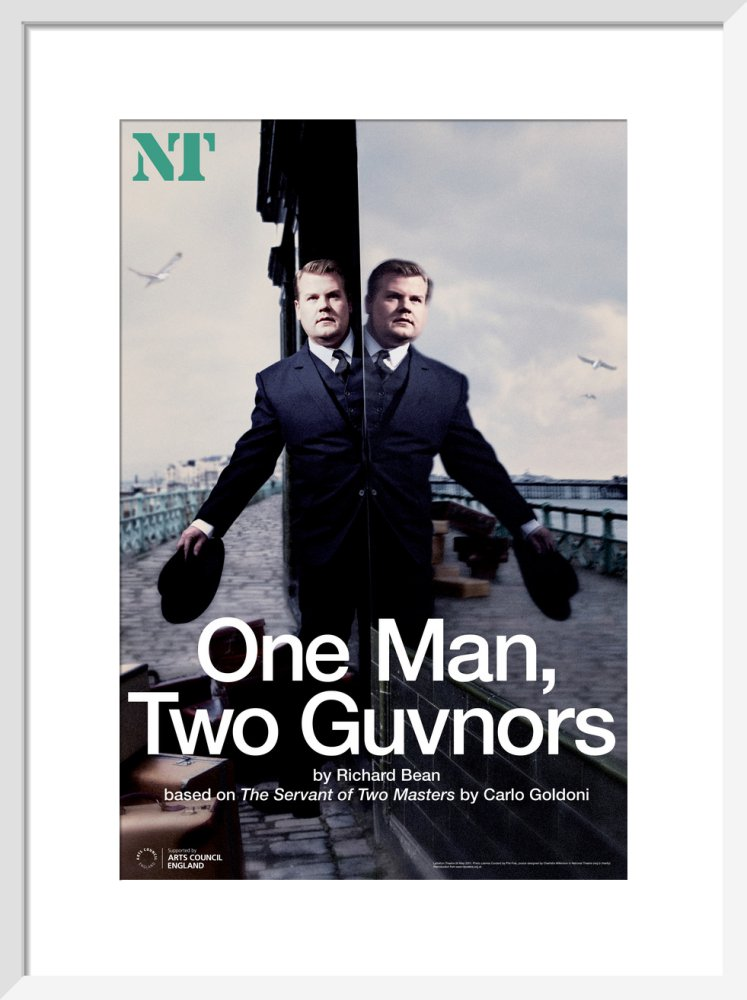 One Man, Two Guvnors Print