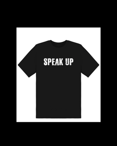 SPEAK UP Tee
