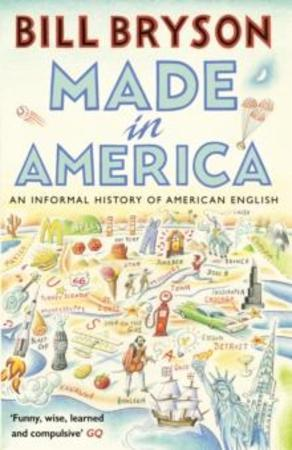 Bill Bryson Heftet Made in America: an informal history of American English