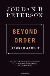 Jordan B. Peterson Heftet Beyond order: 12 more rules for life