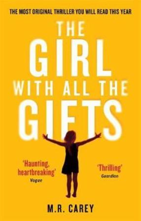 M.R. Carey Heftet The girl with all the gifts