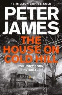 Peter James Heftet The house on cold hill