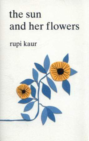 Rupi Kaur Heftet The sun and her flowers