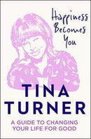 Tina Turner Innbundet Happiness becomes you