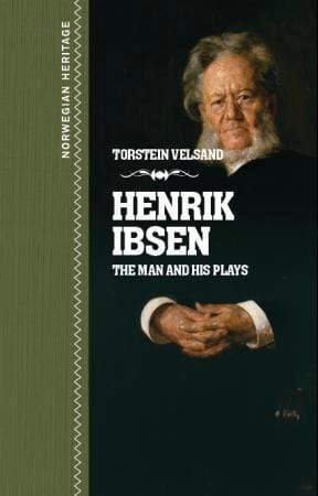 Torstein Velsand Innbundet Henrik Ibsen: the man and his plays