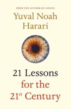 Yuval Noah Harari Heftet 21 lessons for the 21st century
