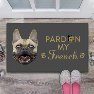 Pardon My Frenchie Doormat With Dog Face