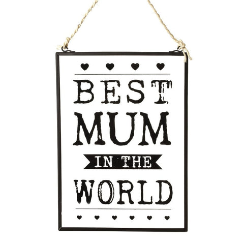 Best Mum In The World Glass Sign