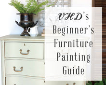 Load image into Gallery viewer, How To Paint Furniture Tutorial - PDF