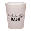 FROST FLEX CUPS - BACHELORETTE BASH