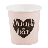 PAPER SHOT CUPS - DRUNK IN LOVE