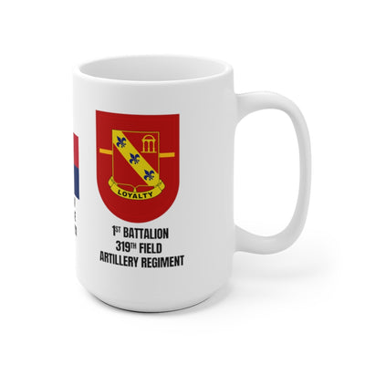 319th Field Artillery Regiment 1st Battalion Mug