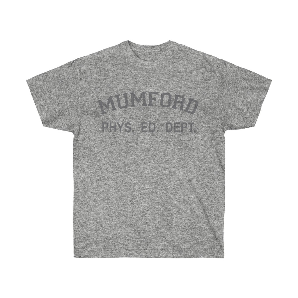 Axel Foley Mumford Phys Ed Unisex Ultra Cotton Tee