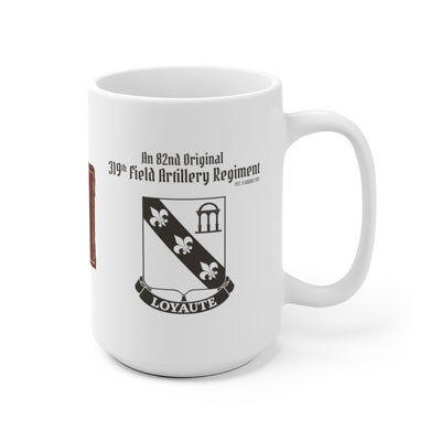 319th Field Artillery Regiment  - 82nd Originals Mug