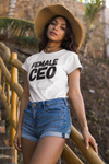 Female CEO Women T-shirt